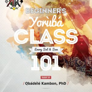 Intensive Intro Conversational Yoruba Class Online [Ongoing]
