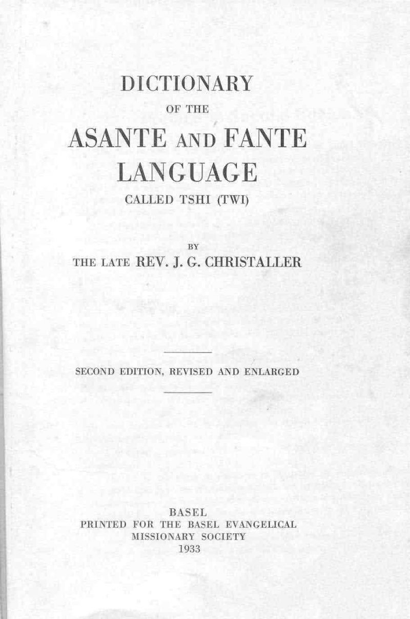Christaller Dictionary of the Akan Language [PDF] 612 pages