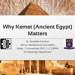 Why Kemet (Ancient Egypt) Matters [119 Slides!!!]