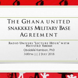 The Ghana united snakkkes Military Base Agreement