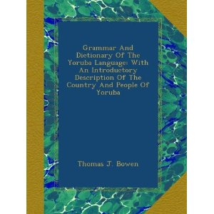 Grammar and Dictionary of the Yoruba Language [PDF] 246 Pages