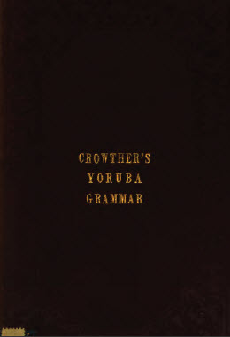 Crowther's Yoruba Grammar [PDF] 52 Pages