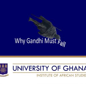 Why Gandhi Must Fall [125 Slides + Video!!!]