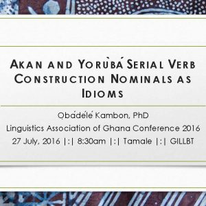 Akan and Yoruba Serial Verb Construction Nominals as Idioms