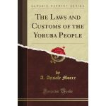 The Laws and Customs of the Yoruba People [PDF] $5