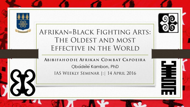 Afrikan=Black Warrior Arts: The Oldest and most Effective in the World