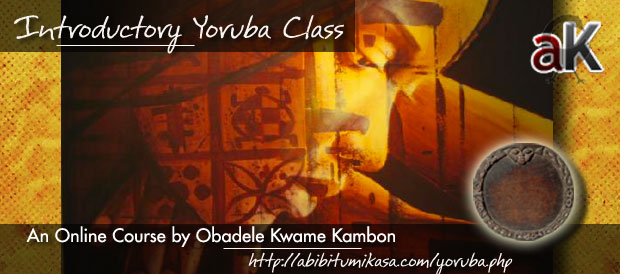Recording: Introductory Yoruba Class 1 Online May 15, 2012